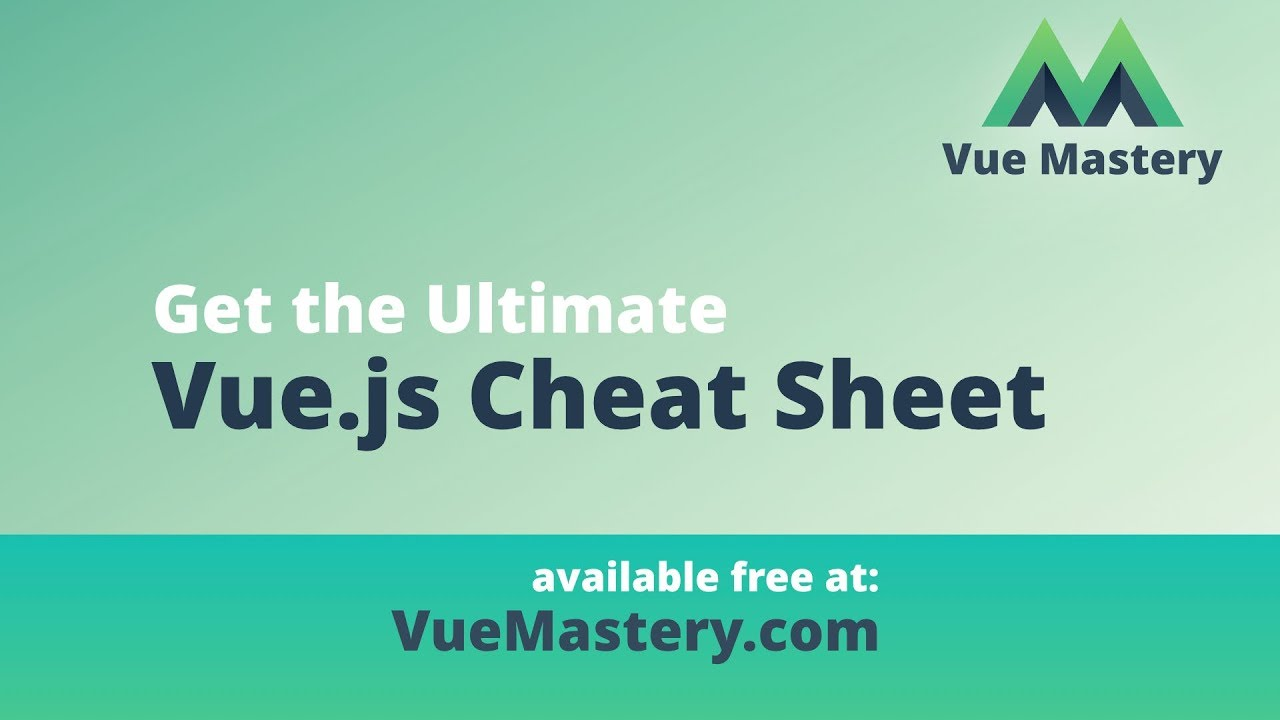 Get the #1 Vue js Cheat Sheet