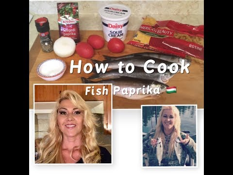 How To Cook Hungarian Fish Paprika