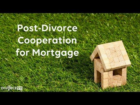 Divorce - Post-Divorce Cooperation for Mortgage 2 Minute Tip
