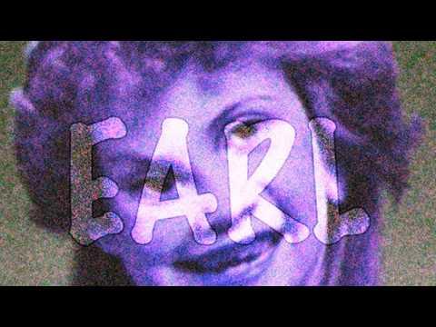 Earl Sweatshirt - EARL (Full Album) [Chopped & Screwed]