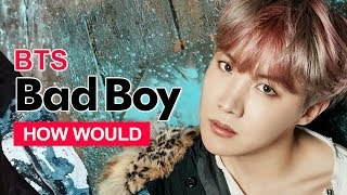 """[UPDATED] How Would BTS Sing Red Velvet """" Bad Boy """" (Male Version) Line Distribution"""