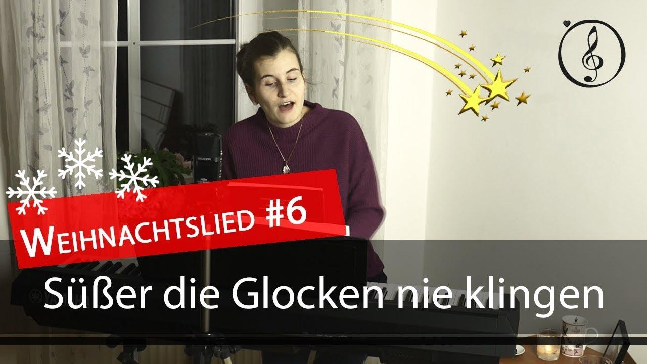 Deutsche Weihnachtslieder - Süßer die Glocken nie klingen - YouTube