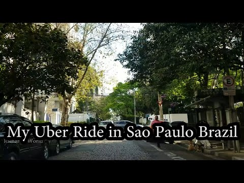 My Uber Ride in  Sao Paulo Brazil