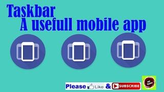 Taskbar A usefull Mobile App screenshot 3