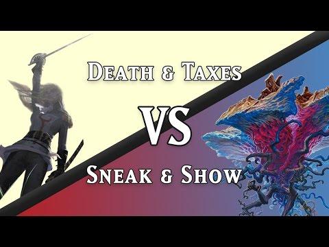 Sneak & Show vs. Death & Taxes (Legacy)