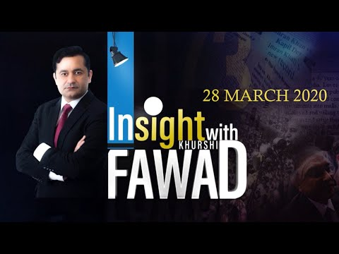 Insight with Fawad Khurshid - Saturday 28th March 2020