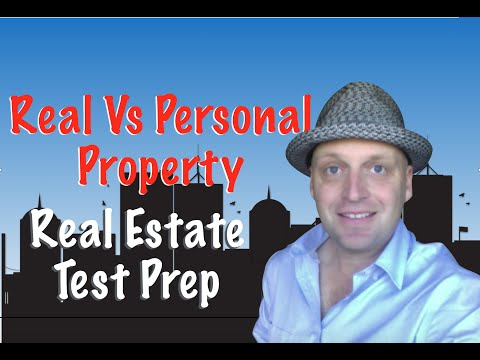 Real vs Personal Property Real Estate Exam