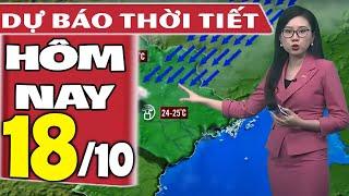 Dự báo thời tiết hôm nay mới nhất ngày 18/10/2021 | Dự báo thời tiết 3 ngày tới