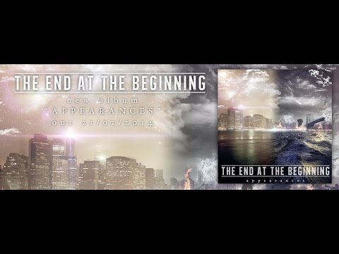 The End At The Beginning - Appearances [Full Album] 2014