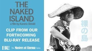 THE NAKED ISLAND Clip (Masters of Cinema)
