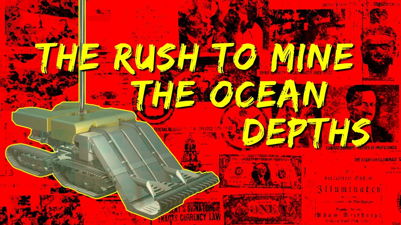 The Rush to Mine the Ocean Depths