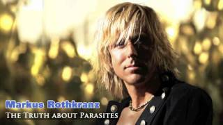 Markus Rothkranz Interview- The Truth About Parasites
