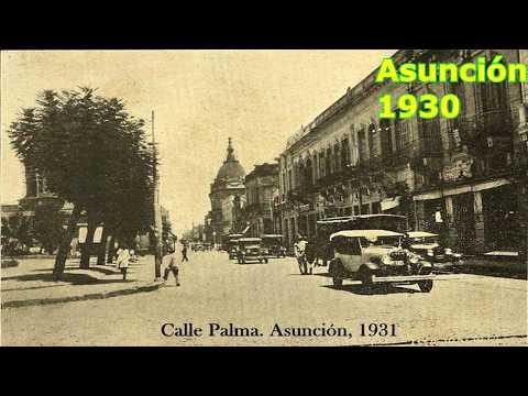 Asunción: Antigua y Actual