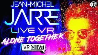 Jean-Michel Jarre | Alone Together LIVE VR Concert