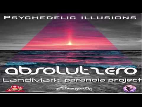 AbsolutZero - Dj Set ''Psychedelic Illusions'' 17-06-2017 [Psychedeliic Trance]