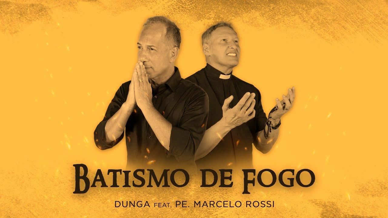 Batismo de Fogo | Dunga feat. @Pe Marcelo Rossi  (clipe oficial)
