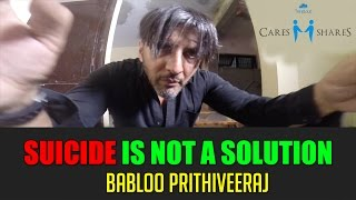 Suicide is not a solution | Babloo Prithiveeraj  | Madras Meter | TrendLoud Cares and Shares