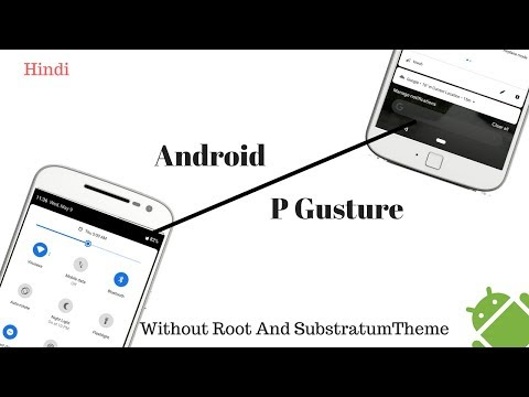 Android P Gesture and Notification Shade Without Root And Flux Substramtum Theme | Hindi |