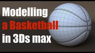 3Ds Max Tutorial: Modelling a Basketball