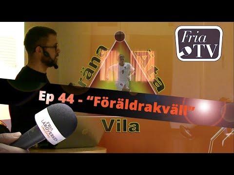 """Fria TV - Ep 44 - """"Föräldrakväll Äta-Träna-Vila"""""""