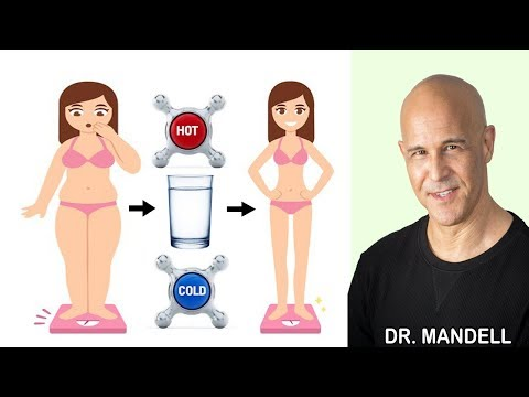 WHICH IS BETTER TO BURN MORE FAT...DRINKING COLD OR HOT WATER? Dr Alan Mandell, DC