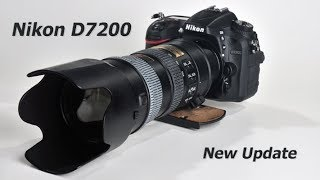 Nikon D7200 NEW Update