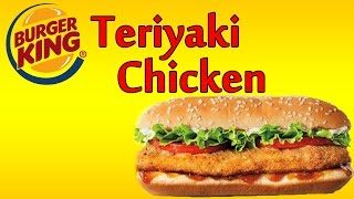 ♦ Burger King Teriyaki Original Chicken ♦ The Fast Food Review