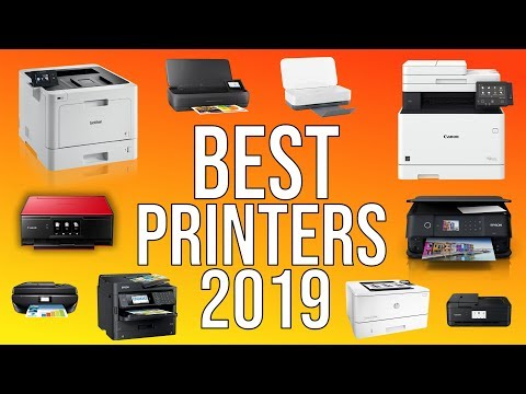 BEST PRINTERS 2019 - TOP 10 BEST HOME & OFFICE PRINTERS 2019