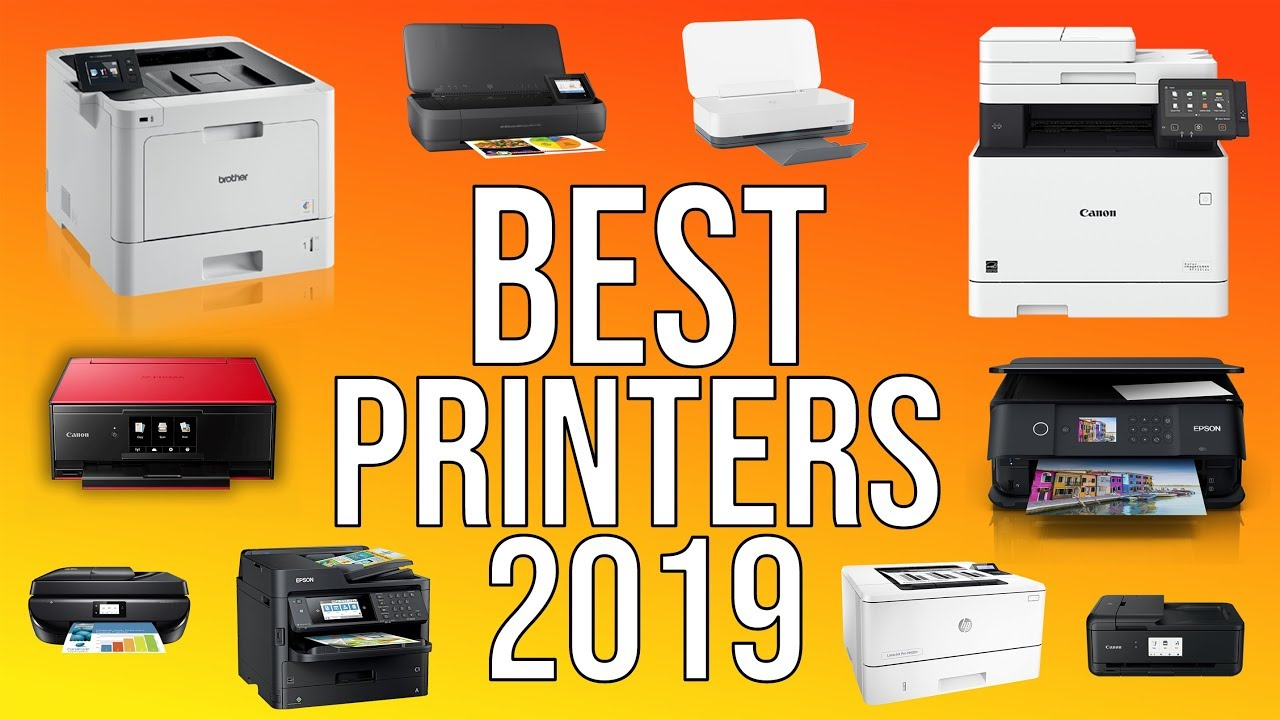 2aa5b2c9 BEST PRINTERS 2019 - TOP 10 BEST HOME & OFFICE PRINTERS 2019 - YouTube