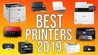BEST PRINTERS 2019 - TOP 10 BEST HOME & OFFICE PRINTERS 2019