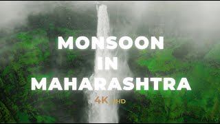 MONSOON IN MAHARASHTRA | 4K Cinematic