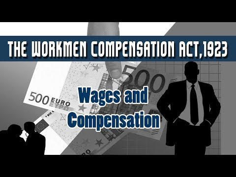 The Workmen Compensation Act,1923