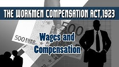 12. The Workmen Compensation Act,1923 | Wages and Compensation | Human Resources