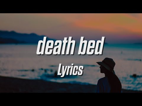 Powfu - Death Bed | Feat. Beabadoobee (Prod. Otterpop) (Lyrics / Lyric Video)