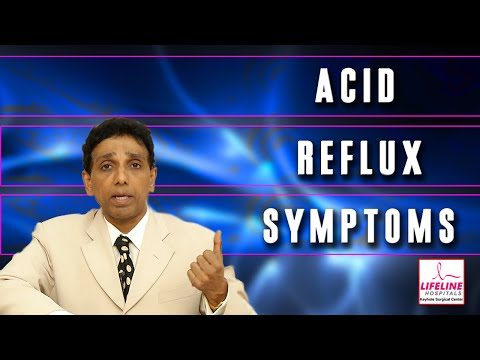 GERD : Acid Reflux Symptoms Explained By Dr. J.S. Rajkumar, Lifeline Hospitals