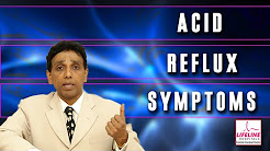 GERD : Acid Reflux Symptoms Explained By Dr. J.S. Rajkumar, Lifeline Hospitals