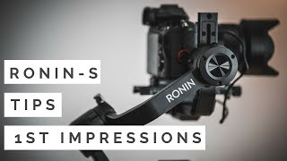 DJI Ronin S First Impressions and Tips!