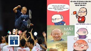 Loạt ảnh chế HLV Park Hang-seo cực hài hước