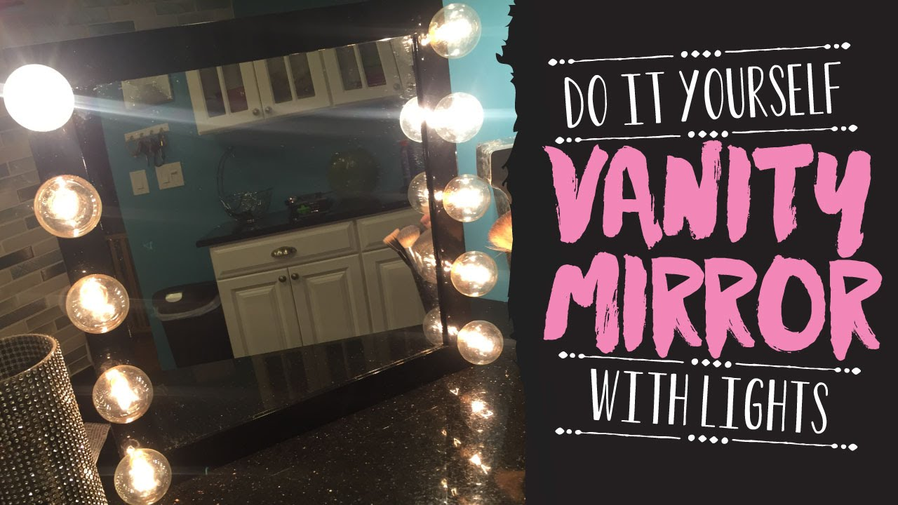 diy vanity mirror with lights for under 30 like vanity girl hollywood you. Black Bedroom Furniture Sets. Home Design Ideas