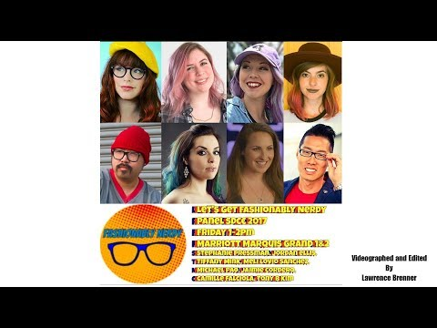 Let's Get Fashionably Nerdy! at SDCC 2017