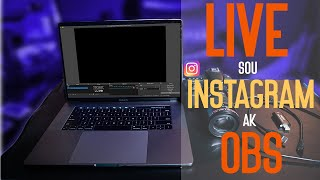 LIVE SOU INSTAGRAM AK OBS   LIVE ON INSTAGRAM WITH OBS
