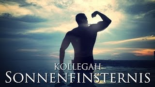 Repeat youtube video KOLLEGAH - Sonnenfinsternis (3 iTunes BONUSTRACKS)