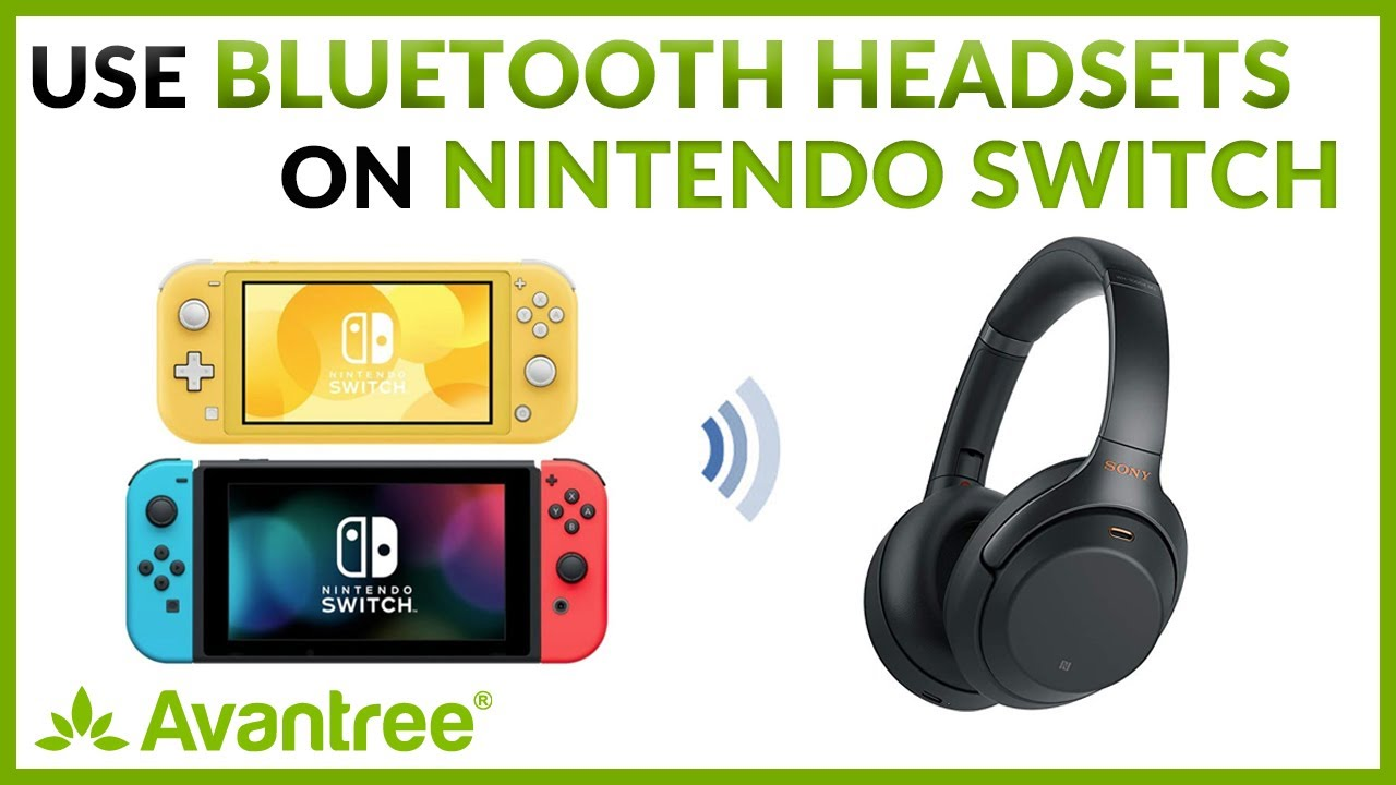 How To Connect Bluetooth Headsets To Nintendo Switch Switch Lite Youtube