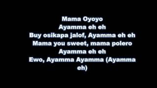 mama oyoyo - iyanya, yemi alade, tekno, olamide, selebobo (LYRICS)