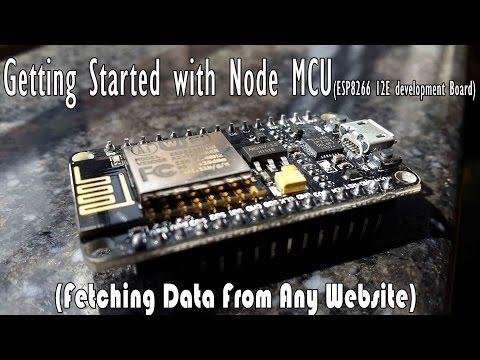 Getting Started with Node MCU(ESP8266 12e development Board)