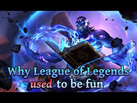 Why League of Legends Used to be Fun