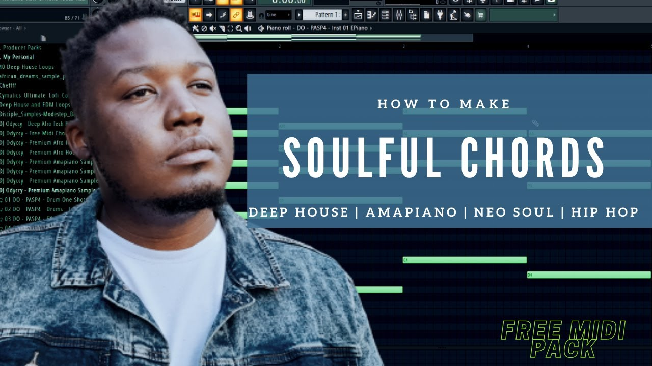 Download How To Create Soulful Chords On FL Studio for Deep House, Amapiano, Neo Soul, Hip Hop Free Midi Pack
