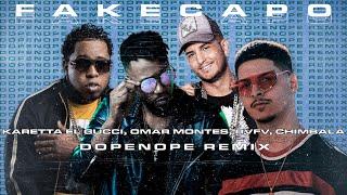 Karetta el Gucci, Omar Montes, RVFV, Chimbala | Fake Capo (Dopenope Remix) [PSY TRANCE]