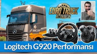 Euro Truck Simulator 2 - Logitech G920 İnceleme / Ayarlar / Performans