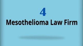 Mesothelioma Law Firm 4
